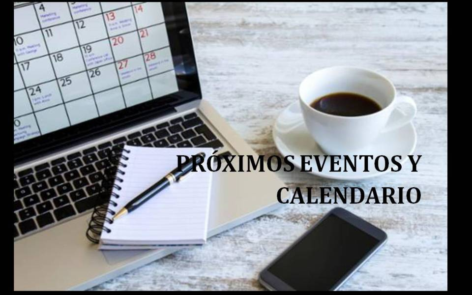 Próximos Eventos y Calendario